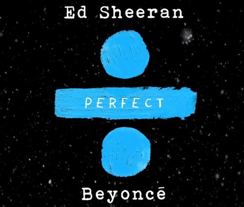 Capa da versão de'Perfect', com Sheeran e Beyoncé (Divulgação)